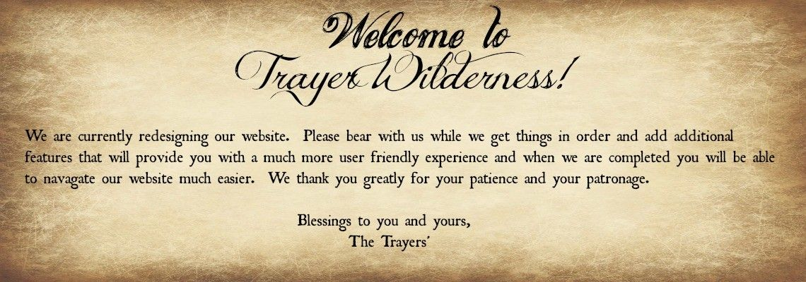 Welcome to Trayer Wilderness