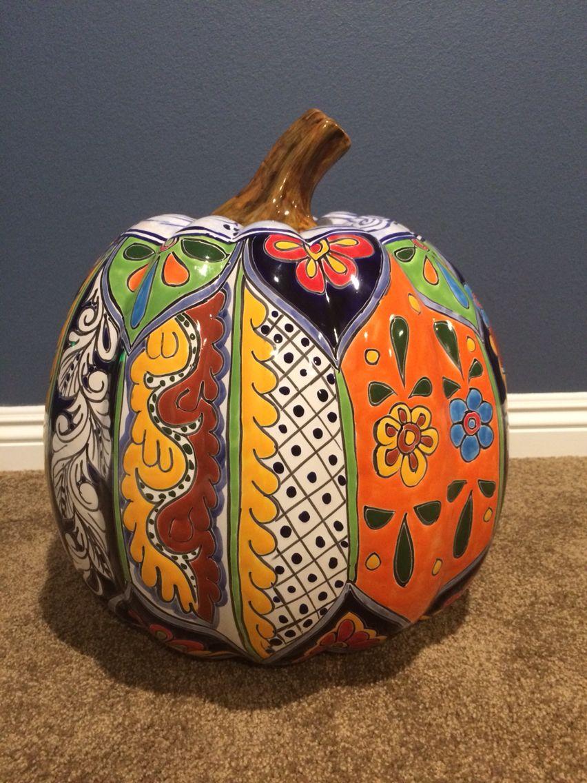 My New Talavera Pumpkin Talavera Pottery Pumpkin Decorating Mexican Pottery