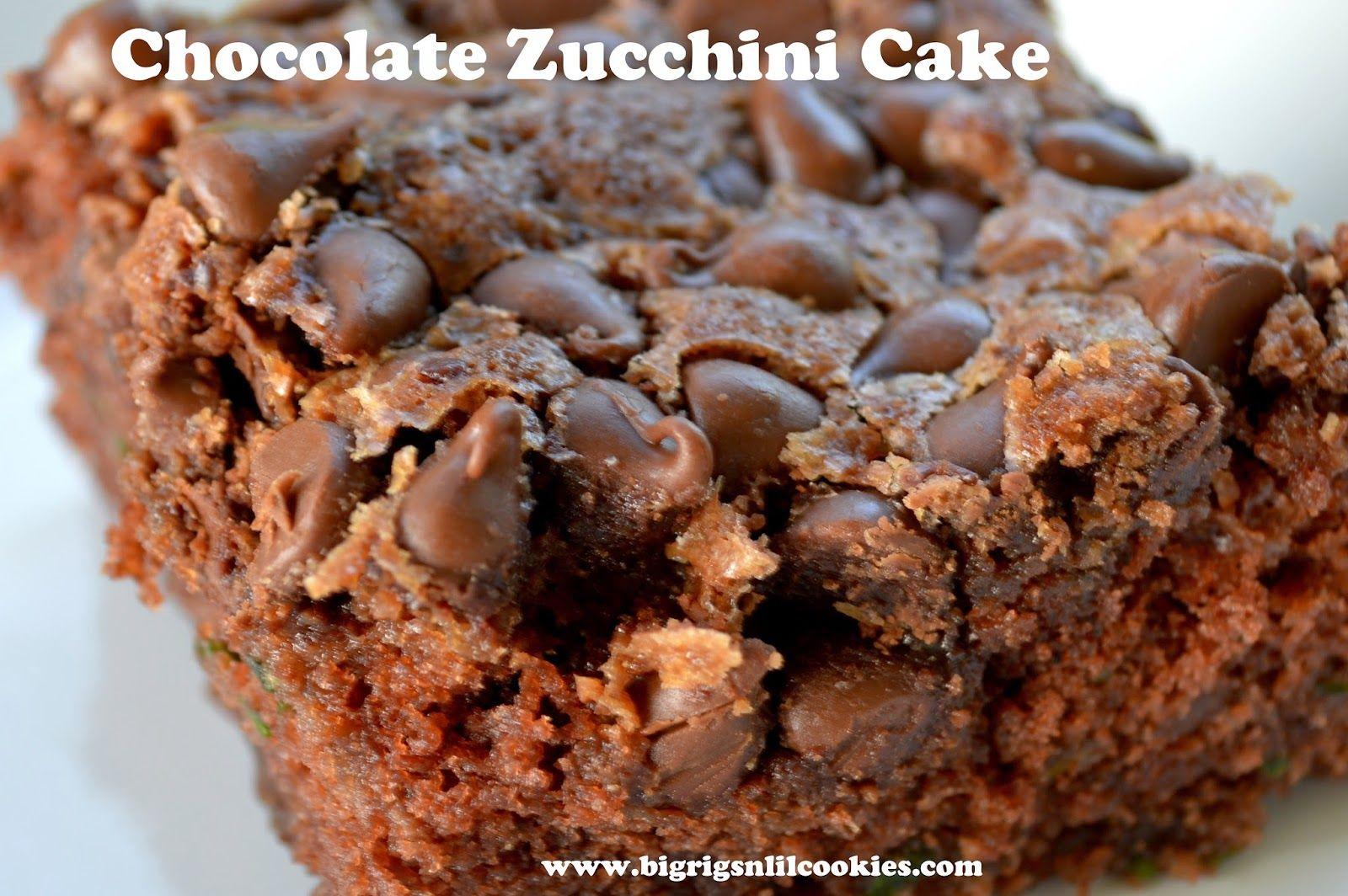 Big Rigs 'n Lil' Cookies: Chocolate Zucchini Cake