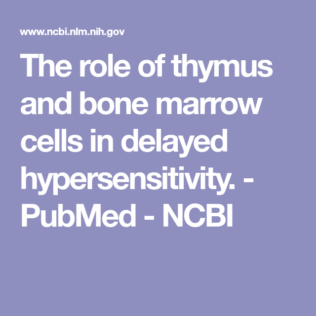 The Role Of Thymus And Bone Marrow Cells In Delayed Hypersensitivity