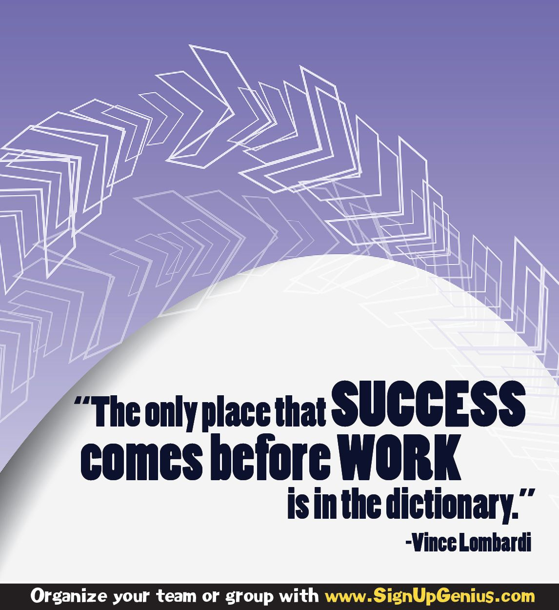 The only place that SUCCESS comes before WORK is in the