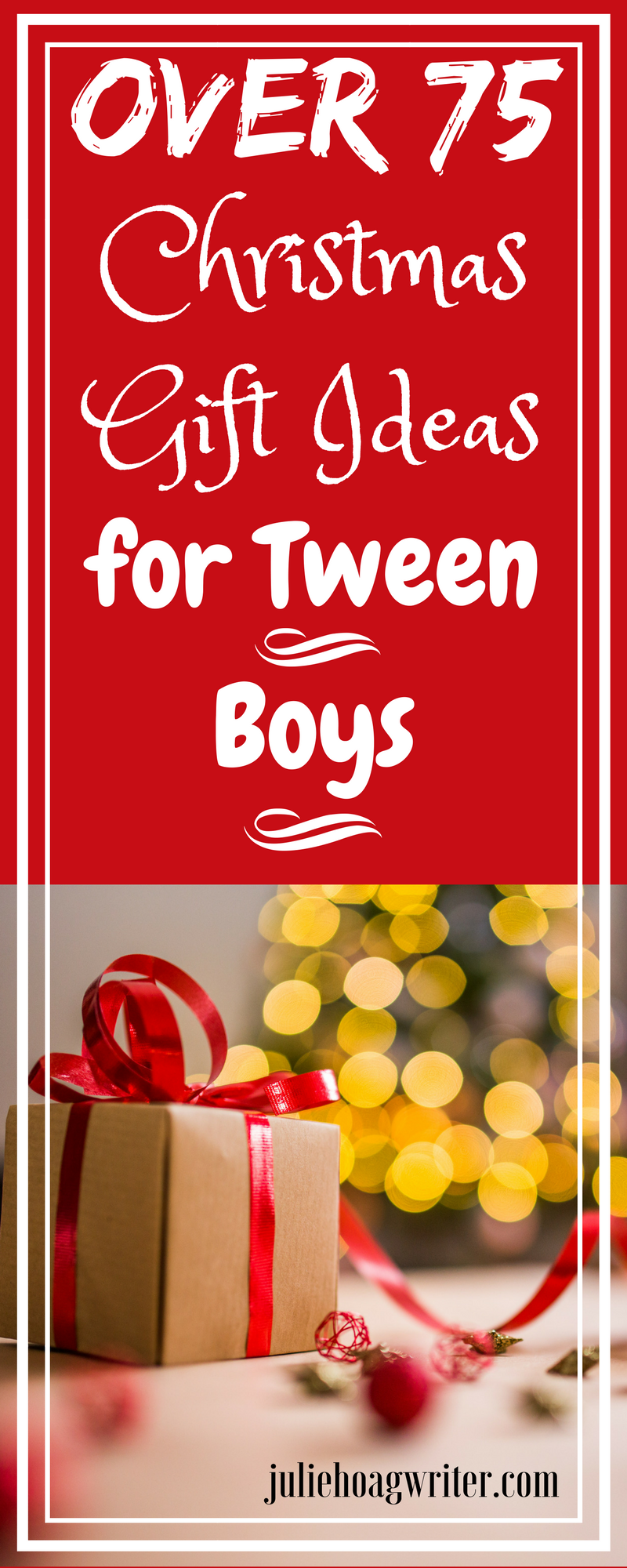Over 75 Christmas Gift Ideas for Tween Boys