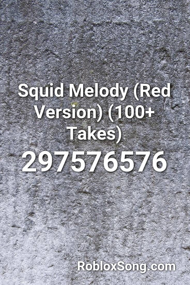 Squid Melody (red Version) (100+ Takes) Roblox ID - Roblox ...
