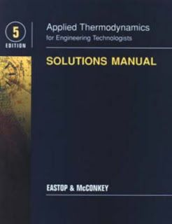 Applied Thermodynamics Applied Thermodynamics For Engineering Technologists By A Mcconkey T D Eastop Student Solutions M Thermodynamics Solutions How To Apply