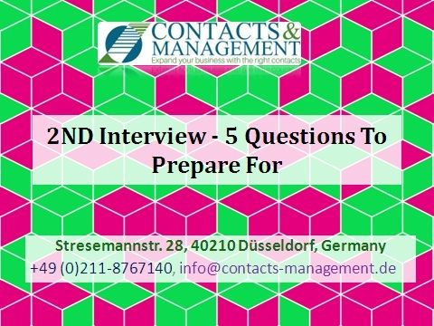 2ND Interview 5 Questions To Prepare For From A Top