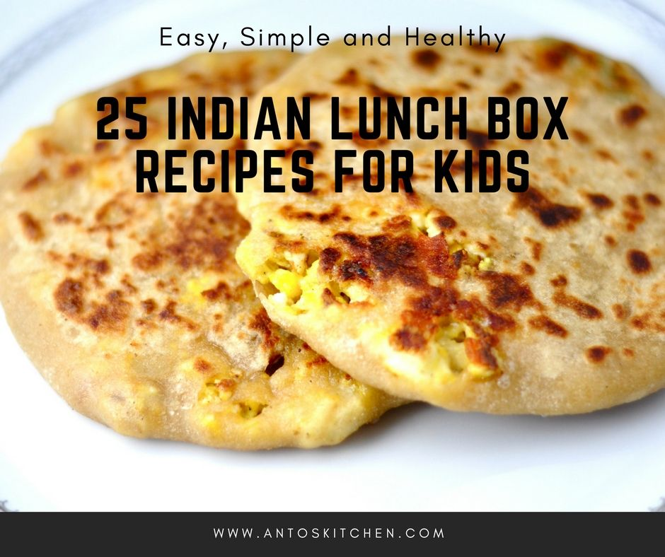 35 Indian Lunch Box Recipes for Kids Kids cooking