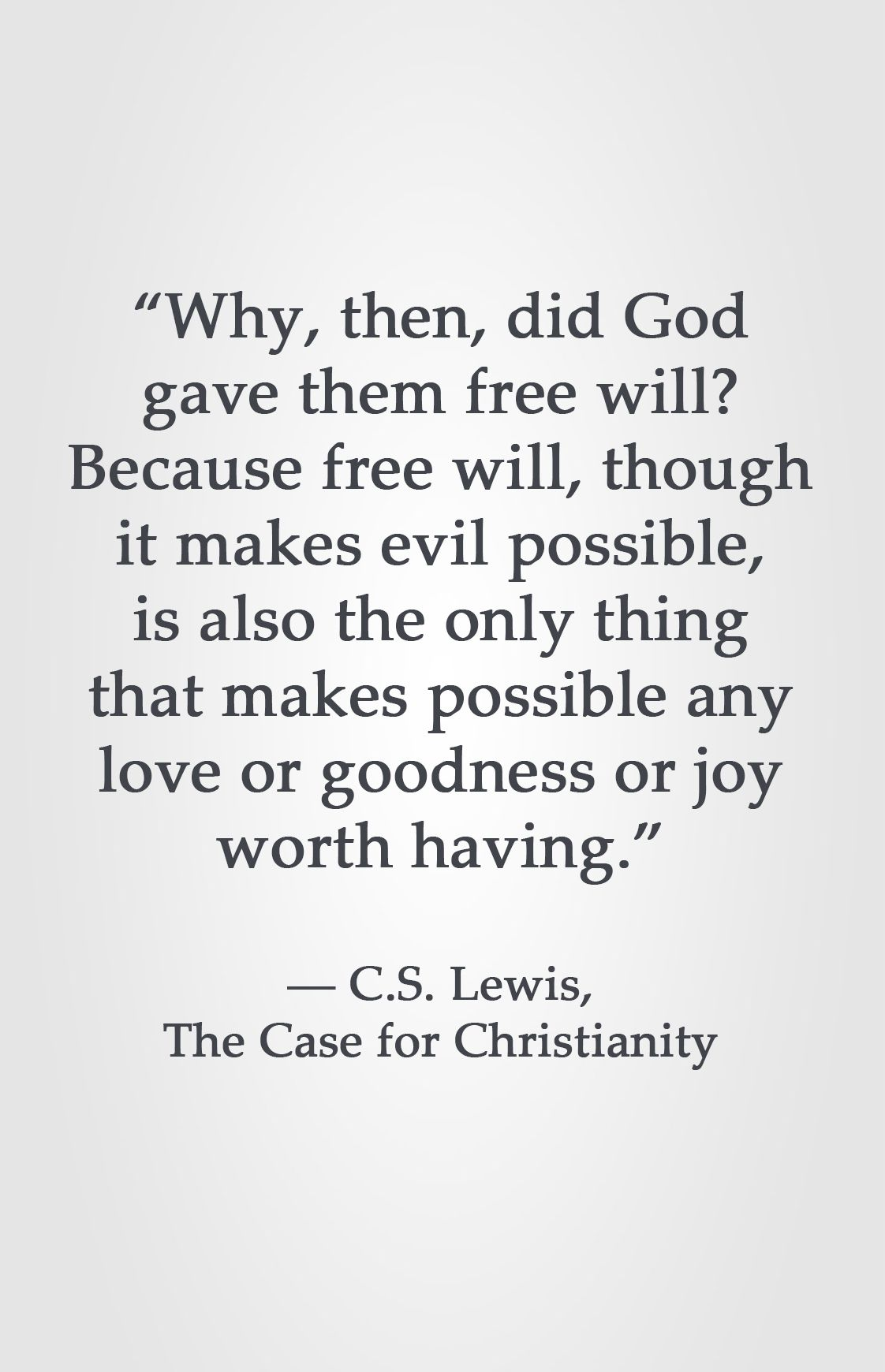Why then did god gave them free will because free will