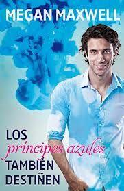 """Muero por los libros: """"Los príncipes azules también destiñen"""" - Megan Ma..."""
