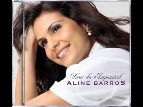 01 Aline Barros Deus Do Impossivel Youtube Deus Do Impossivel