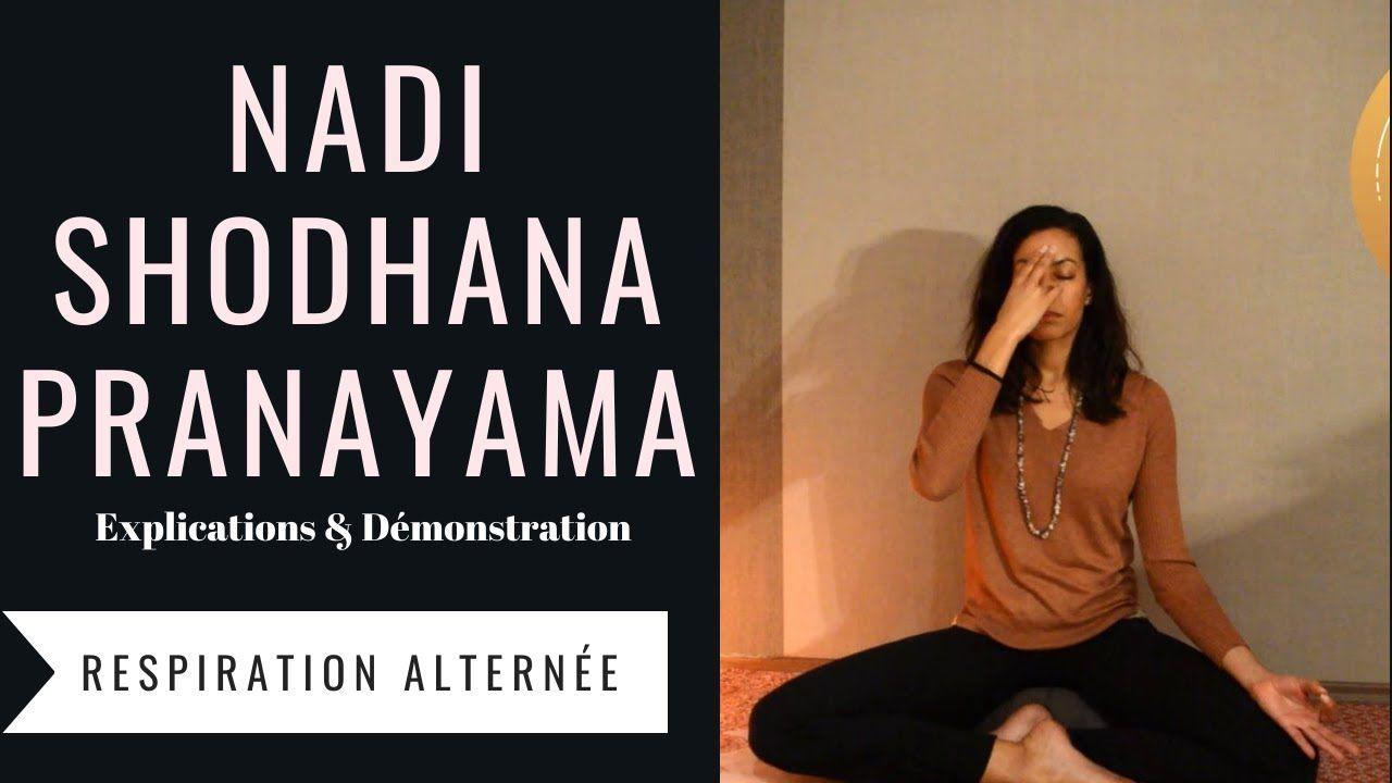 Nadhi Shodhana Pranayama Apprendre La Technique De La Respiration Alternee Youtube En 2020 Technique De Respiration Formation Yoga Yoga