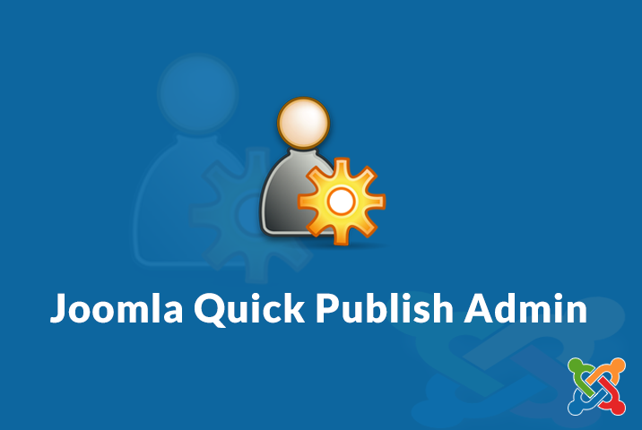 Joomla Quick Publish Admin Module