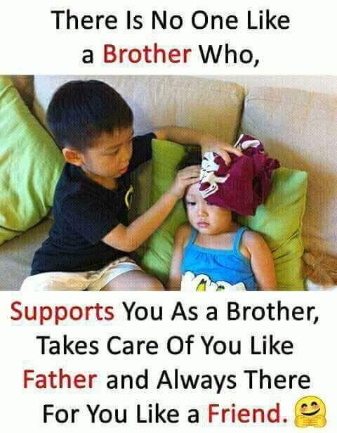 There Is No One Like A Brother With Images Brother Sister