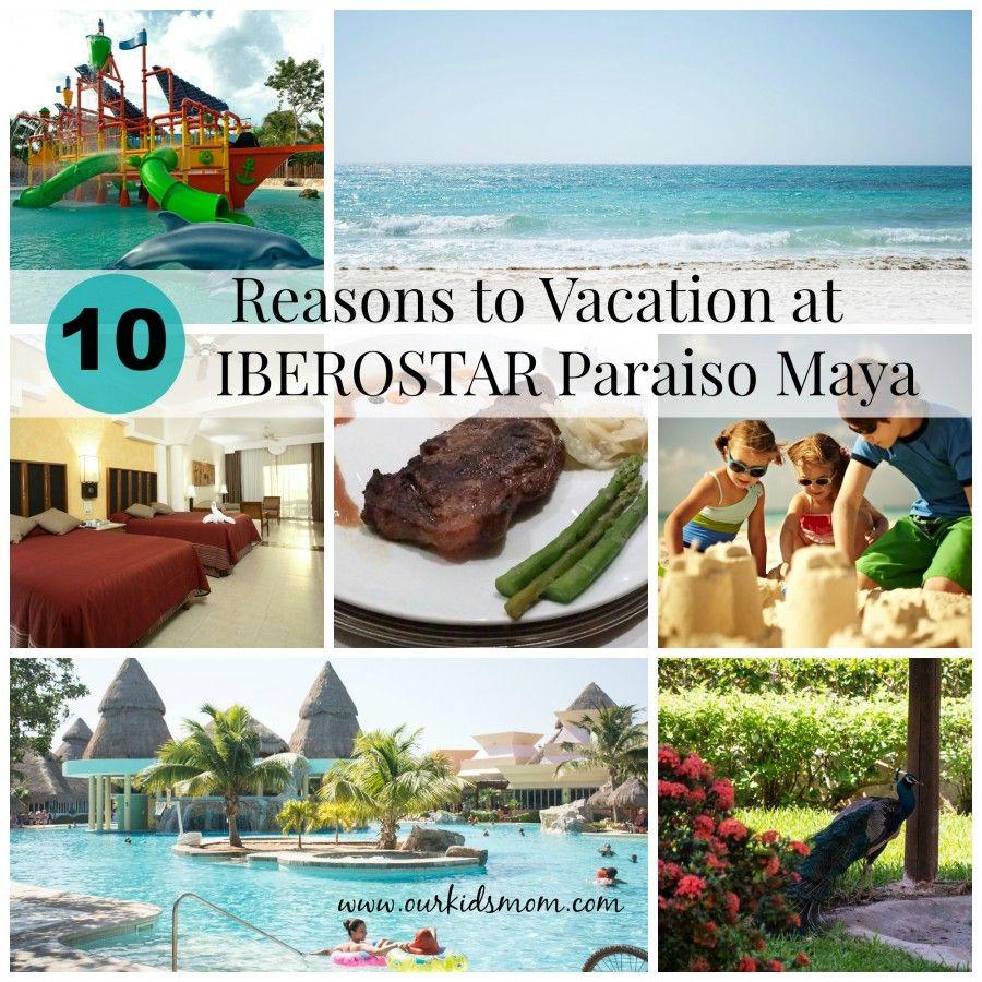 10 Reason To Vacation at IBEROSTAR Paraiso Maya