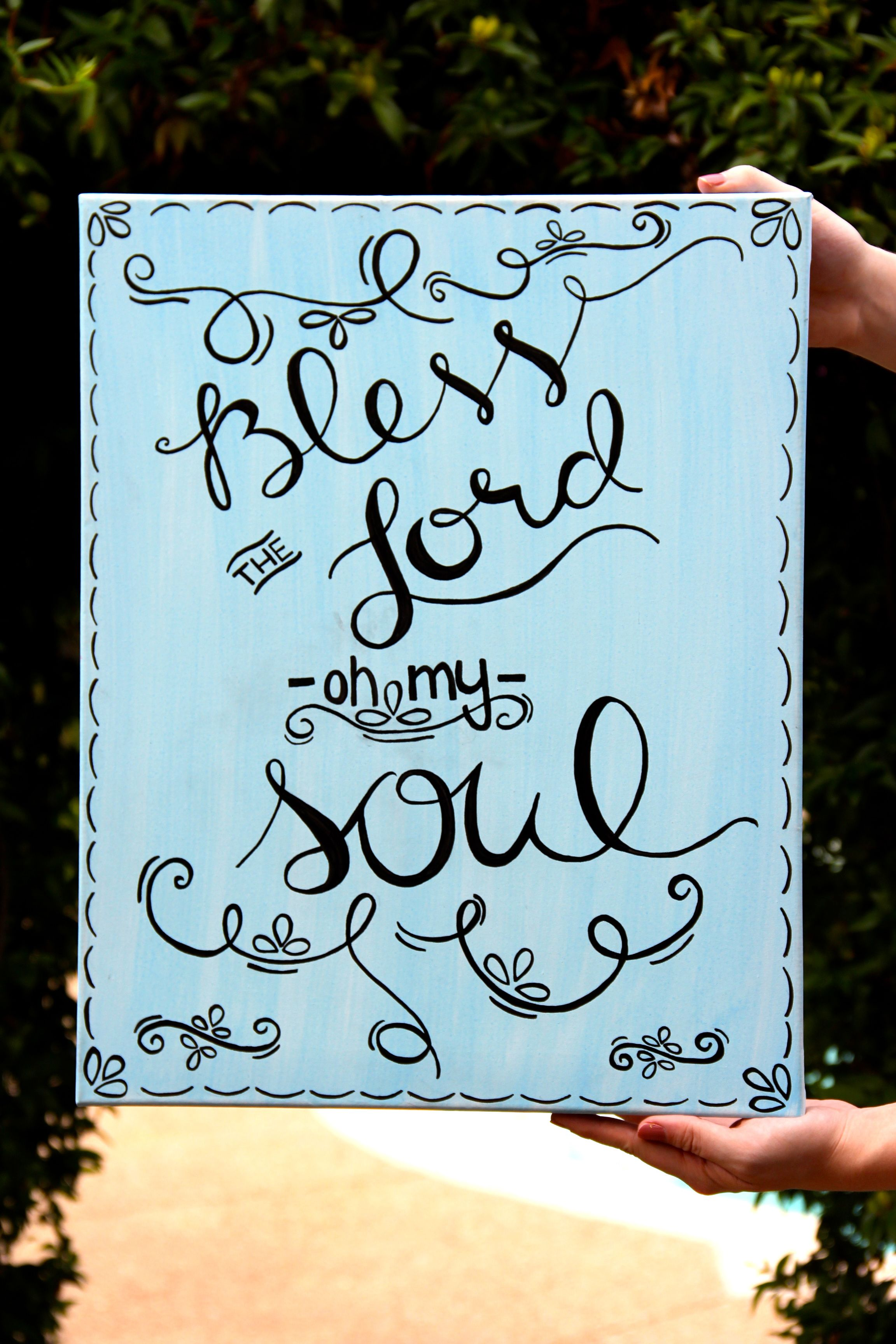 "Quotes About Painting Canvas Quote Painting""bless The Lord Oh My Soul."" Buy At Www"