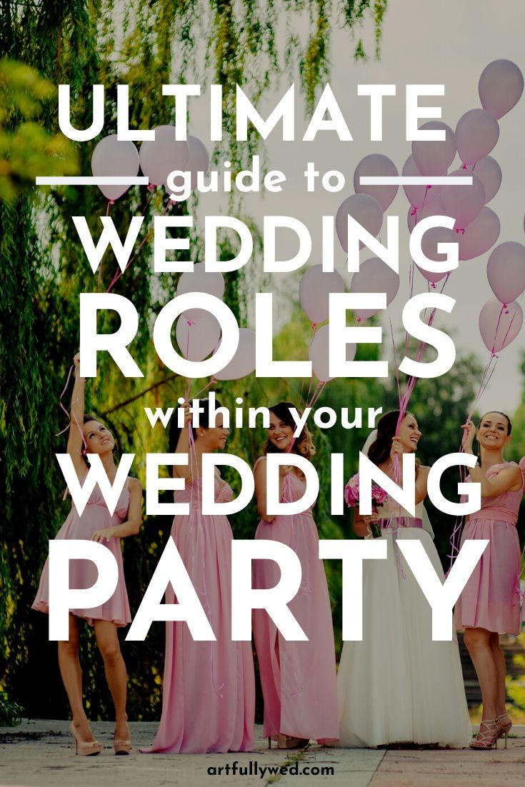Ultimate Guide to Wedding Roles Within Your Wedding Party -   16 wedding Party roles ideas
