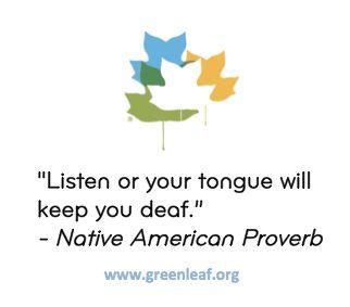 Servant Leadership Native American Proverb Servant Leadership