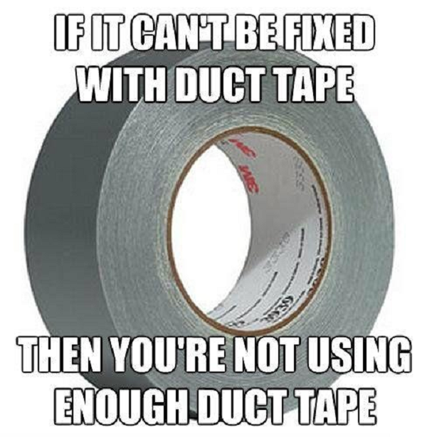 Funny Picture With Images Duct Tape Tape Duct