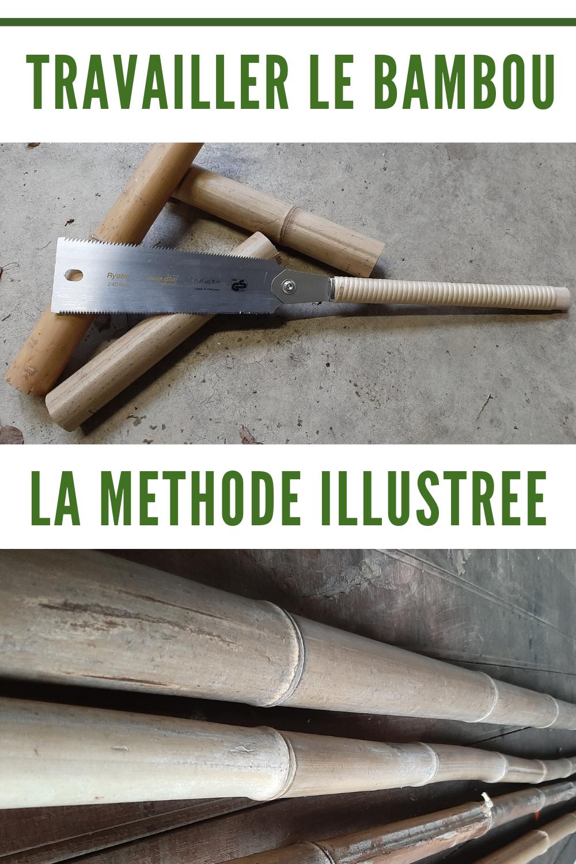 Comment Travailler Et Couper Un Chaume De Bambou Sec En 2020