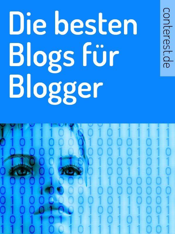 die besten blogs f r blogger in deutscher sprache blog pinterest blog blog tips und deutsch. Black Bedroom Furniture Sets. Home Design Ideas