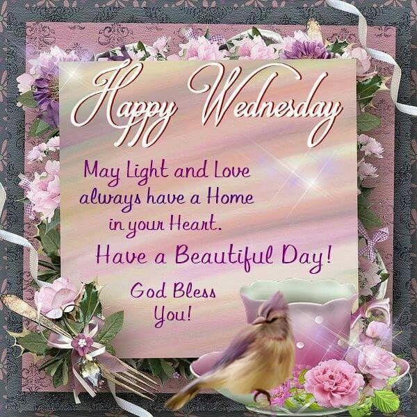 Happy Wednesday Good Morning Wednesday Wednesday Quotes Happy