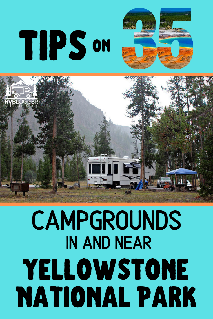 The Best RV Camping In (and Near) Yellowstone – RVBlogger