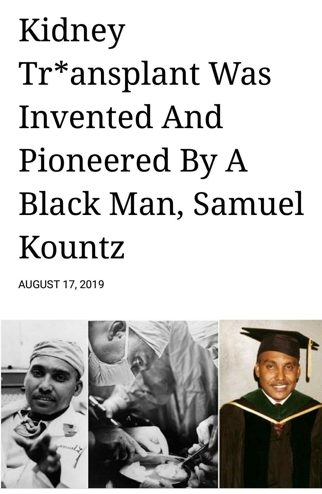 Kidney Transplant Pipneer Dr Samuel Koumtz