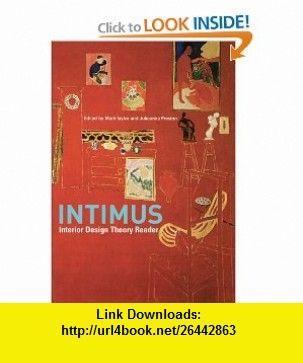 INTIMUS Interior Design Theory Reader 9780470015711 Mark Taylor Julieanna Preston ISBN