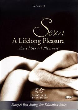 Sex A Lifelong Pleasure Shared Sexual Pleasures