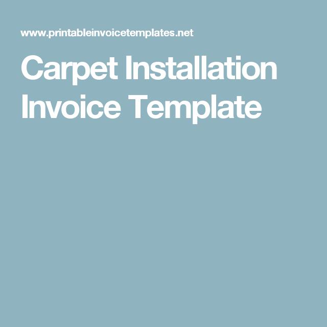 Carpet Installation Invoice Template Invoices Pinterest - Carpet installation invoice template