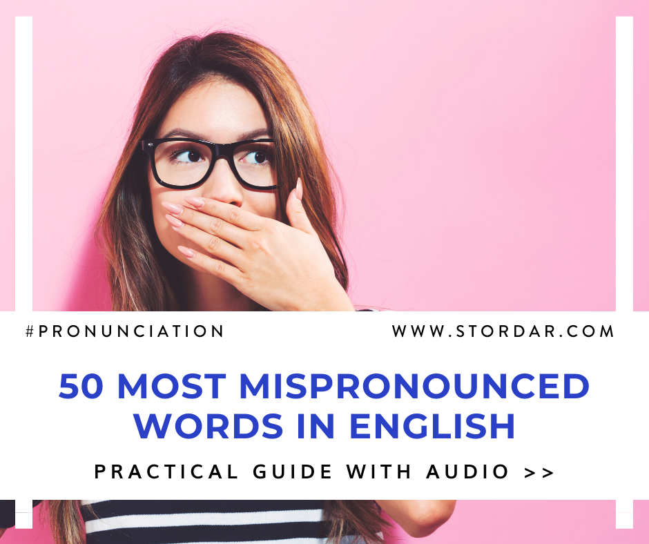50 Commonly Mispronounced Words In English Smart English Learning Pronouncing English Learn English Words Learn English