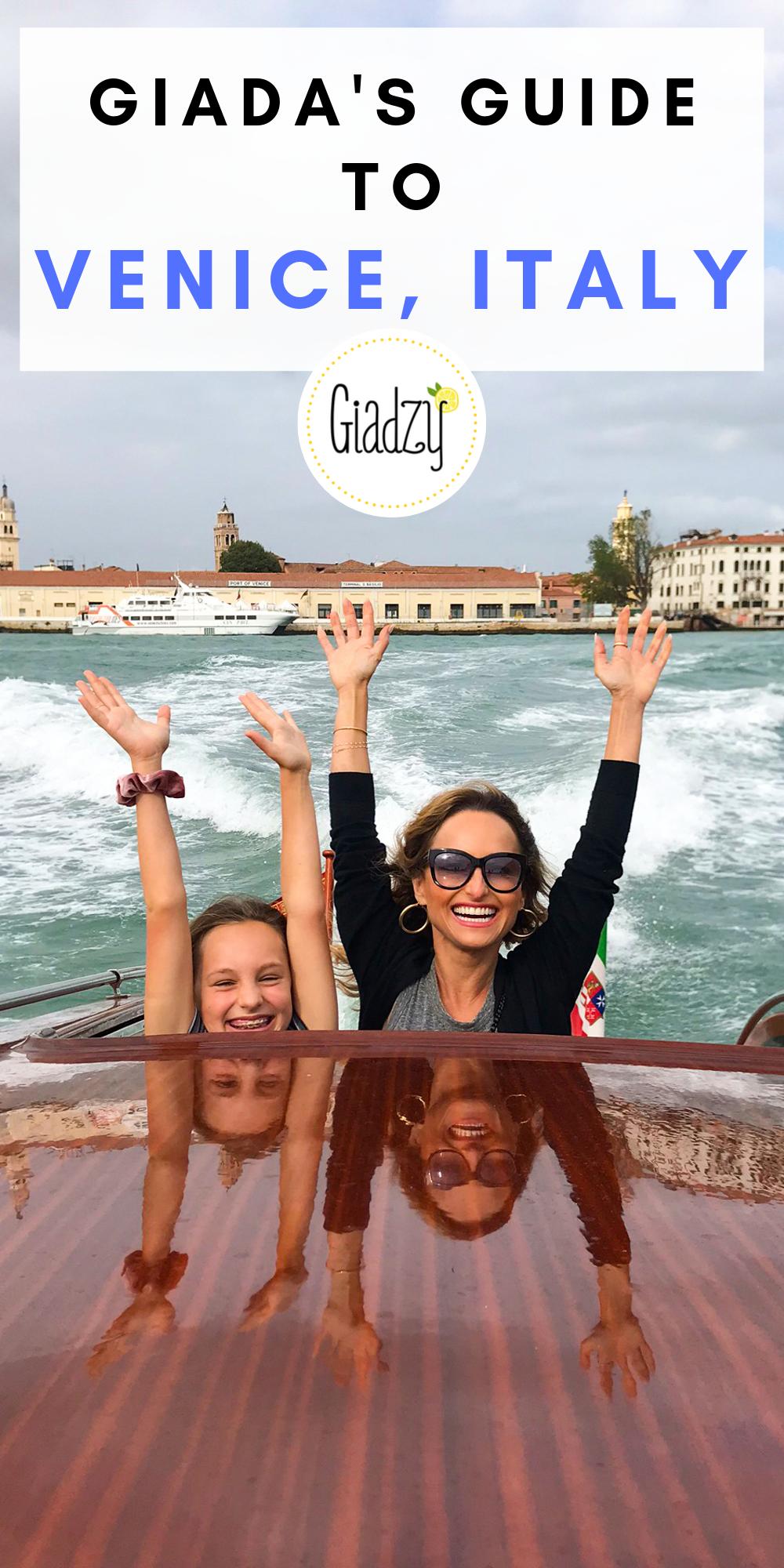 Photo of Giada's Guide To Venice, Italy