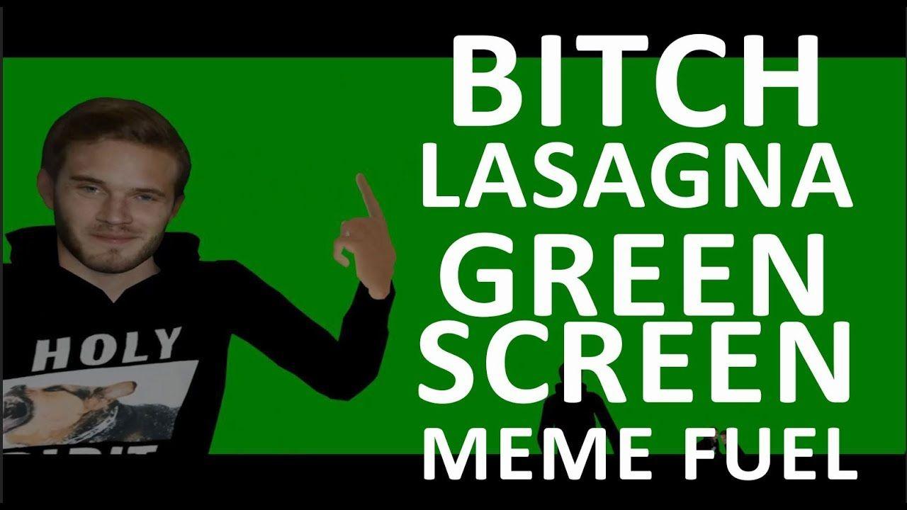 VRCHAT] PewDiePie Bitch Lasagna Green Screen Meme Fuel