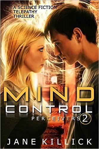 Amazon com: Mind Control: A Science Fiction Telepathy Thriller
