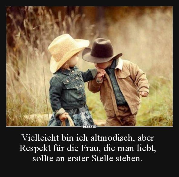 Vielleicht bin ich altmodisch, aber Respekt für die Frau.. | Lustige Bilder, Sprüche, Witze, echt lustig #cowboysandcowgirls