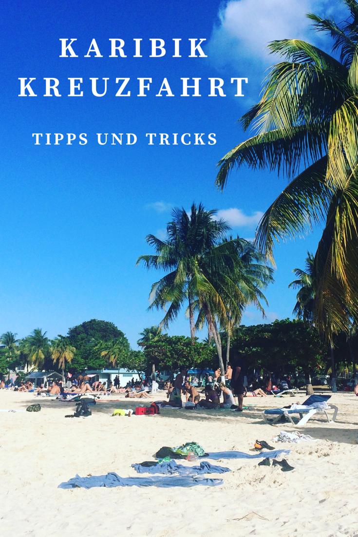 Reisetipps – Karibik Kreuzfahrt durch die großen Antillen – Happy Dings – Selbstliebe & Glück