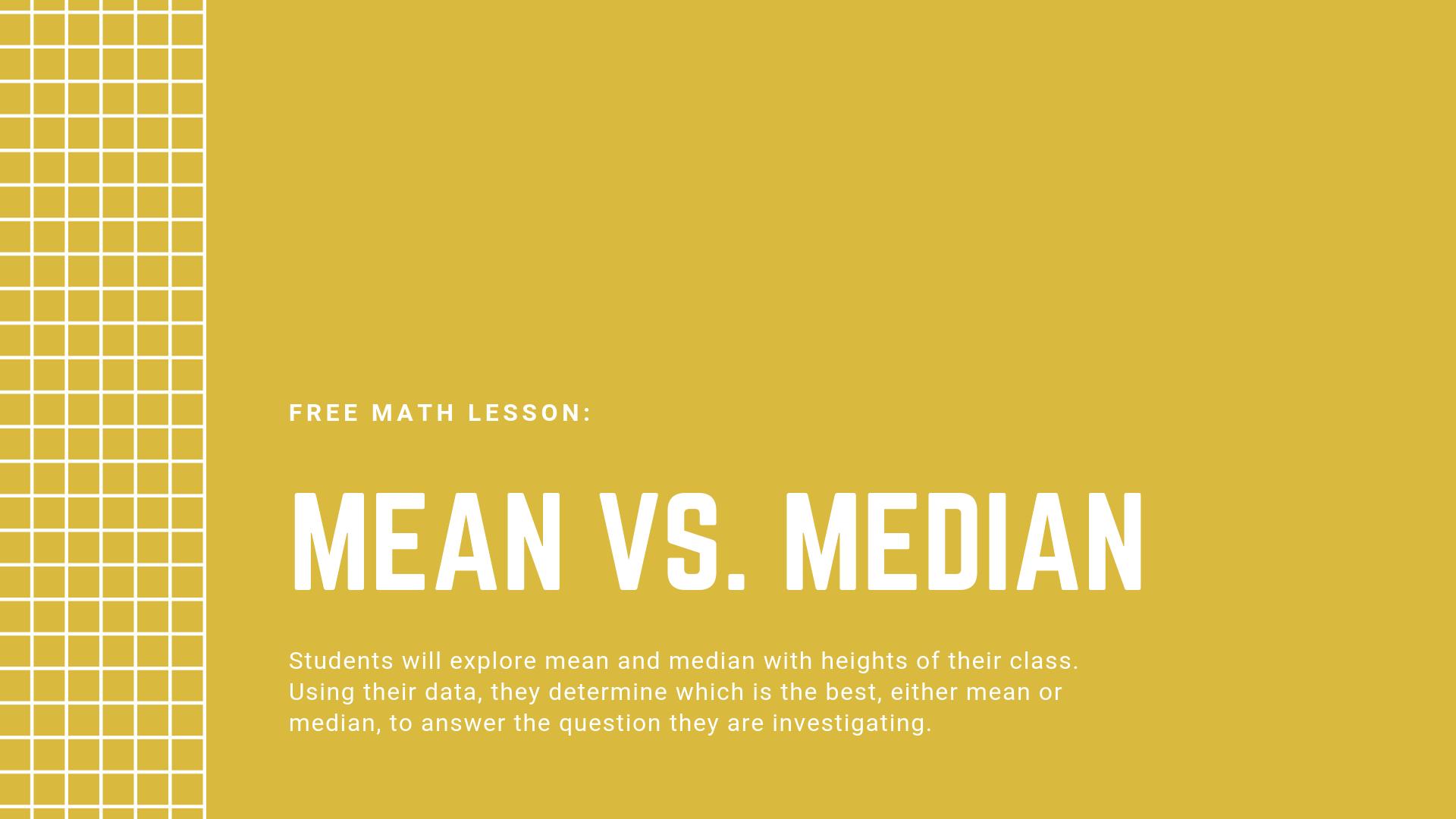 Free Math Lesson Mean Vs Median