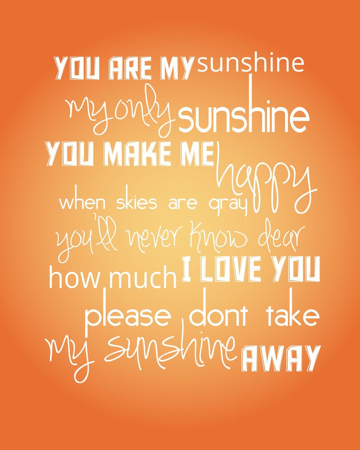 You Are My Sunshine Quote Poem Song - 8x10 Childrens Wall