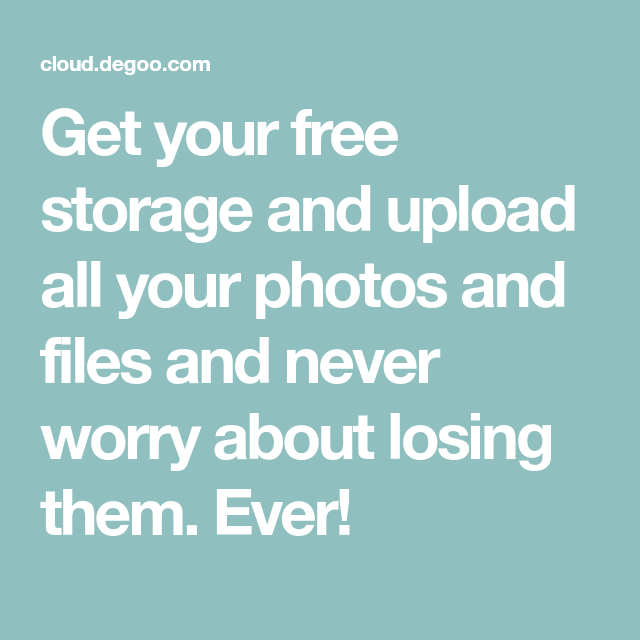 Get Your Free Storage And Upload All Your Photos And Files And Never Worry About Losing Them Ever With Images Free Cloud Storage Free Cloud Free Storage