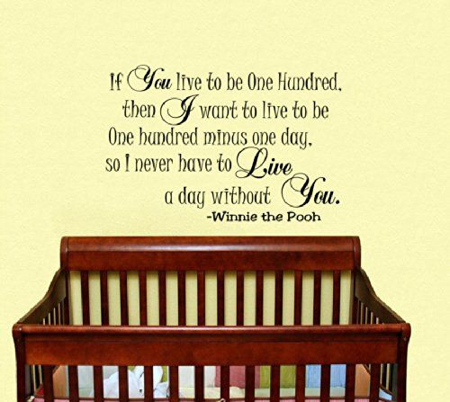 Housewares Vinyl Decal Winnie the Pooh Quote If You Live to Be One ...