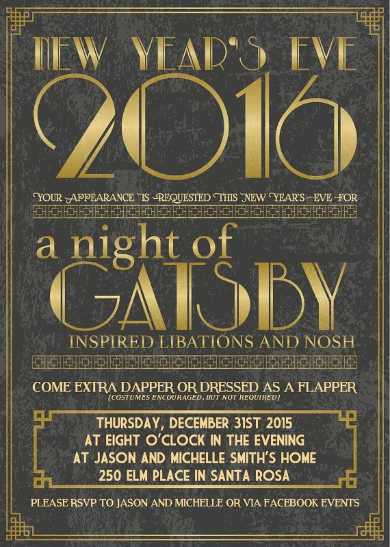 Image Result For Great Gatsby New Yr Eve Party Invitation New Years Eve Invitations New Years Eve Eve Parties