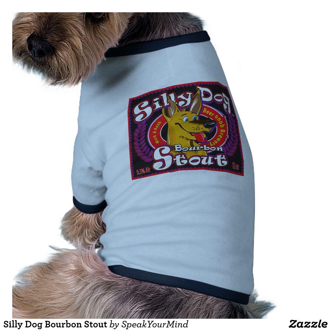 Silly Dog Bourbon Stout Shirt
