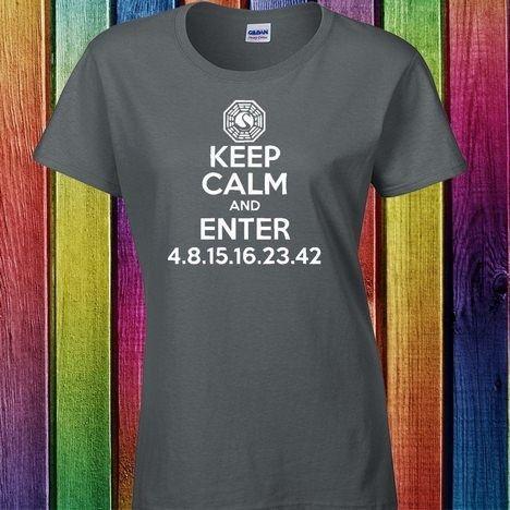 Keep Calm And Enter 4 8 15 16 23 42 T Shirt Shirts T Shirt