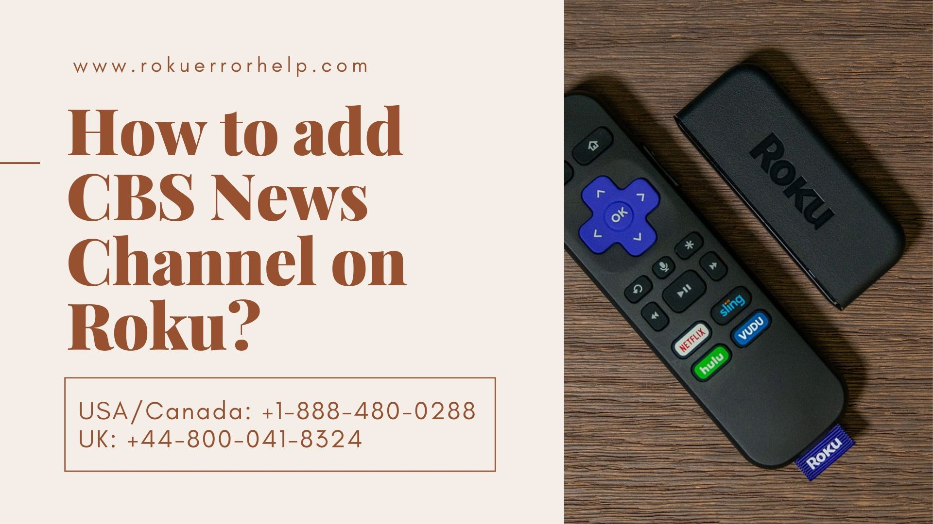 Dial +18884800288 to Add CBS News on Roku in 2020