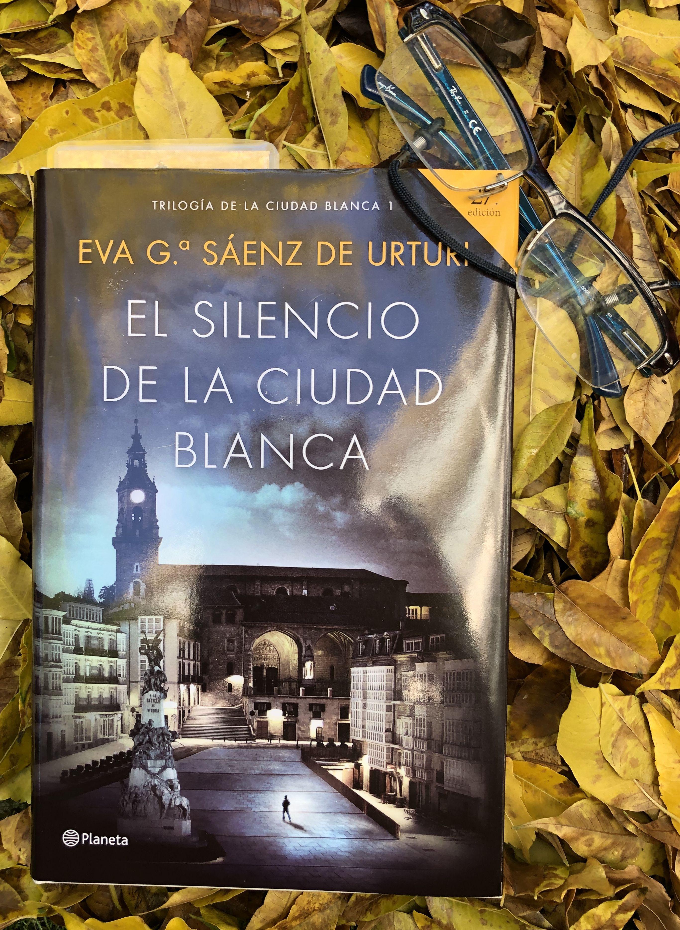El silencio de la ciudad blanca, Eva García Sainz de Urturi; 19/11