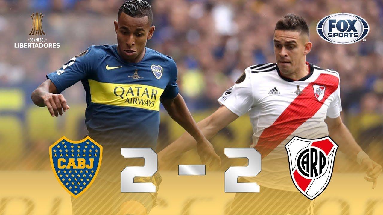 Boca Juniors River Plate 2 2 Goles Final Ida Conmebol Libert Boca Juniors River Plate Boca