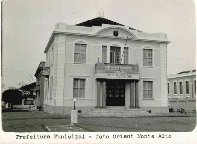 Paço Municipal de Monte Alto / SP anos 50 / 60