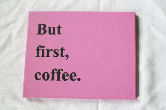 """Canvas painting """"But first coffee."""" by CaffeinatedUnicorns on Etsy, $12.99"""