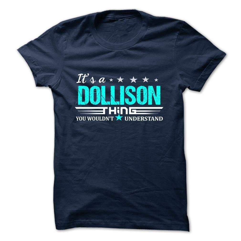 [Hot tshirt names] DOLLISON Coupon Best Hoodies, Funny Tee Shirts