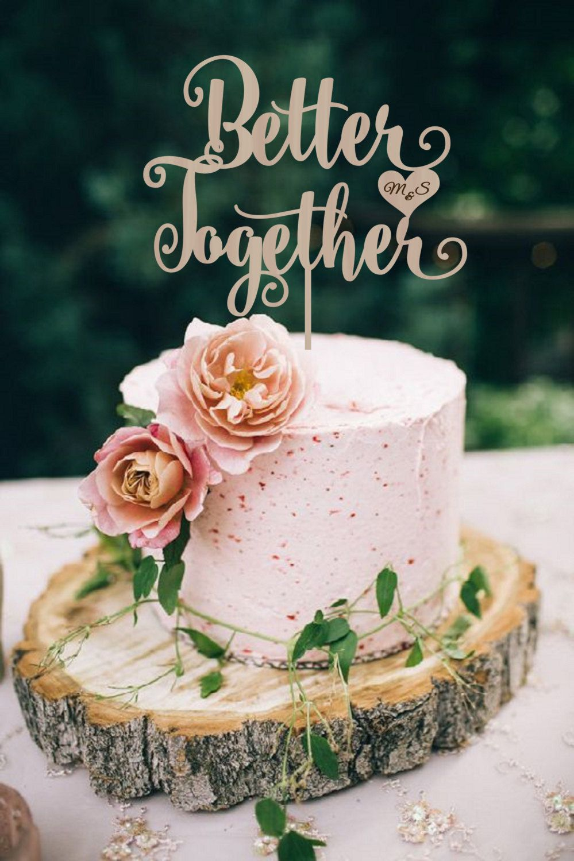 Wedding cake topper better together cake topper rustic cake topper wedding cake topper better together cake topper rustic cake topper personalized wood cake topper silver golden junglespirit Choice Image