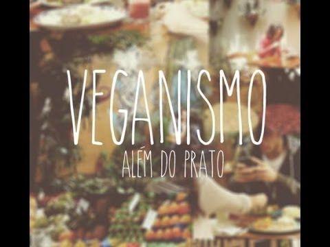Veganismo - Além do prato